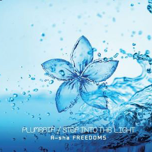 A-sha FREEDOMS 「PLUMERIA/STEP INTO THE LIGHT」