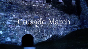 """Crusade March"" 十字軍マーチ"